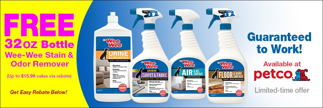 Free 32 oz Bottle of Wee-Wee Stain & Odor Remover